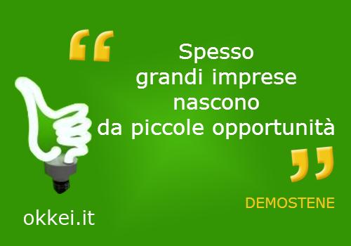 demostene_ganrdi imprese da piccole opportunità_citazioni marketing