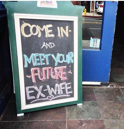insegne di bar divertenti marketing per bar entra incontra la tue futura ex moglie