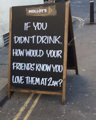 insegne di bar divertenti marketing per bar se non bevi come fanno gli amici a sapere che li ami